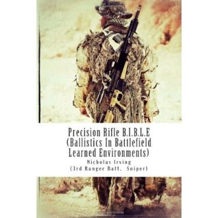 Precision Rifle B.I.B.L.E.