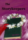 The Storykeepers by Mir Foote