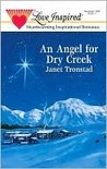 An Angel For Dry Creek (Love Inspired Christmas Classic)