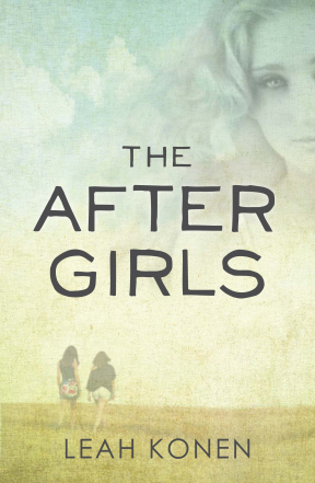 Book Cover: The After Girls by Leah Konen