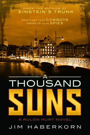 A Thousand Suns by Jim Haberkorn