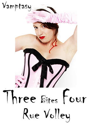 Free online download Three bites Four (Hunter's Blood #1) PDF by Rue Volley