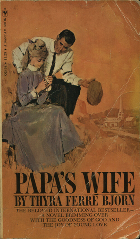 Papa's Wife by Thyra Ferré Björn