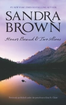 Honor Bound & Two Alone