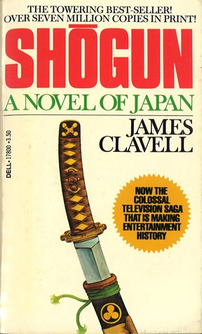Shogun by James Clavell