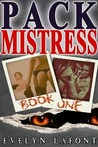 Pack Mistress #1 (Quick n Dirty Paranormal Erotica)