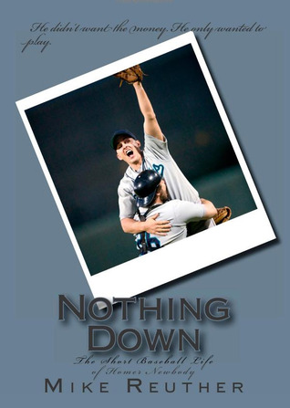 Nothing Down by Mike Reuther