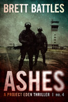 Ashes (Project Eden, #4)