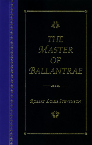 Download online for free The Master of Ballantrae: A Winter's Tale (The World's Best Reading) by Robert Louis Stevenson PDB
