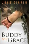 Buddy and Grace by John Ciarlo