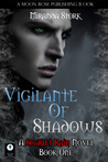 Vigilante of Shadows (Novel 1 of The Scarlet Rain Series)
