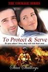 To Protect & Serve (The Courage Series #1)