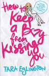 How to Keep a Boy from Kissing You (Aurora Skye #1)