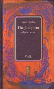 dependable narrations in the judgment a short story by franz kafka An unreliable narrator is a narrator examples include franz kafka's self-alienating narrators the turn of the screw and other short works.