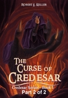 The Curse of Credesar, Part 2