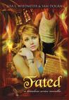 Fated, Part One, A Timeless Series Novella (A Timeless Series Novel)
