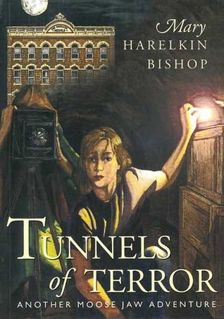 Tunnels of Terror by Mary Harelkin Bishop
