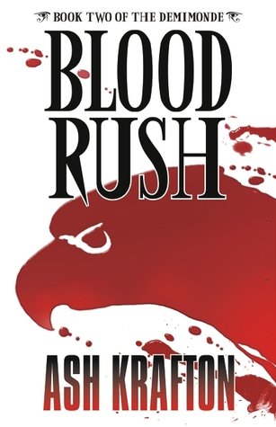 Blood Rush by Ash Krafton