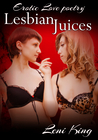 Lesbian Juices by Leni King
