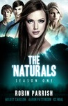 The 'Naturals: Awakening [Episodes 5-8 -- Season 1] (Young Adult Serial)