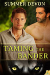 Taming the Bander (Solitary Shifters #1)
