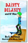 Dainty Delaney and Ol' Blue