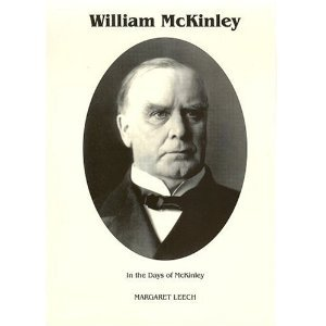 In the Days of McKinley by Margaret Leech