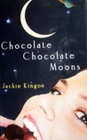 Chocolate Chocolate Moons