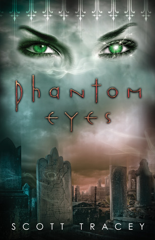 Phantom Eyes by Scott Tracey