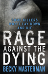 Rage Against the Dying (Brigid Quinn, #1)