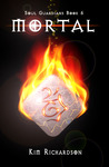Mortal (Soul Guardians, # 6)