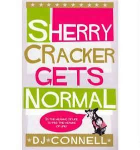 Sherry Cracker Gets Normal by D.J. Connell