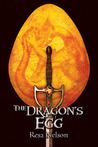 The Dragon's Egg (Dragonslayer Book 4)