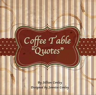 coffee table quotes by jillian conley reviews