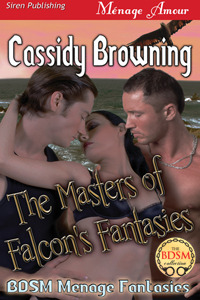 The Masters of Falcon's Fantasies  (BDSM Menage Fantasies #2)