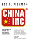 China Inc.: The Relentless Rise of the Next Great Superpower