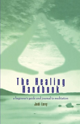 The Healing Handbook by Jodi Levy