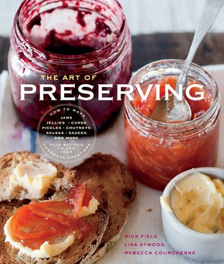 The Williams-Sonoma Art of Preserving