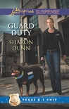 Guard Duty by Sharon Dunn