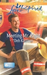 Meeting Mr. Right by Deb Kastner