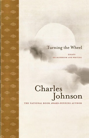 Turning the Wheel by Charles R. Johnson