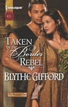 Taken by the Border Rebel (Brunson Clan Trilogy #3)