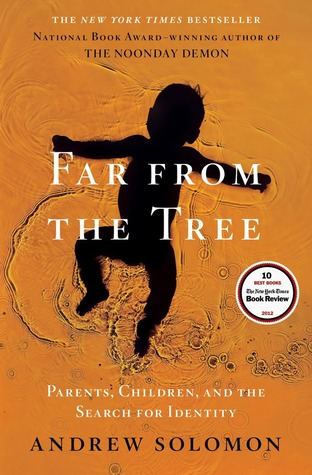 The cover of the book Far From the Tree by Andrew Solomon.