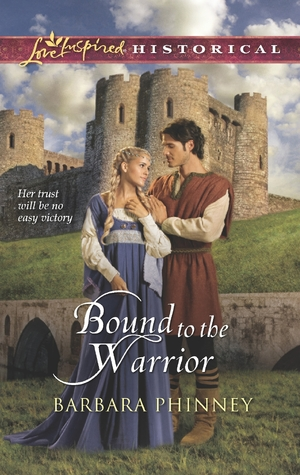 Bound to the Warrior by Barbara Phinney
