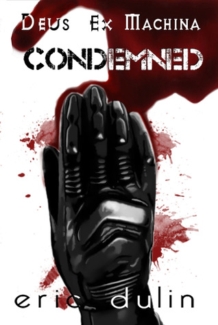 Condemned by Eric Dulin