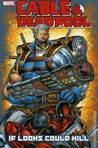 Cable and Deadpool, Vol. 1 by Fabian Nicieza