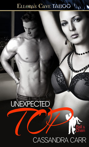 Unexpected Top (Ball & Chain, #2)