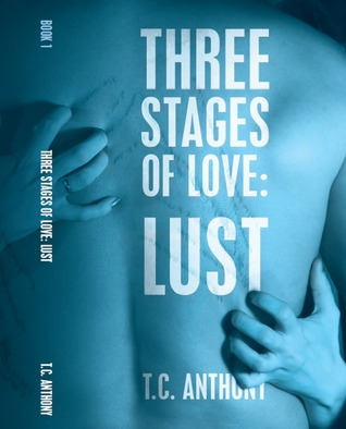 Three Stages of Love: Lust (#1)