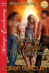 Something Sinful This Way Comes (McQueen Was My Valley #1)