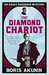 The Diamond Chariot: The Further Adventures of Erast Fandorin